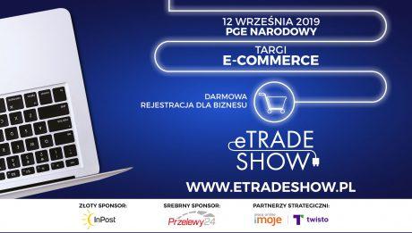 eTradeShow – targi dla e-commerce 2019